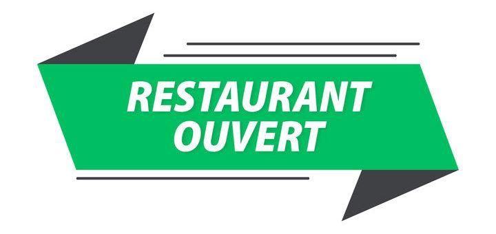 Nos restaurateurs sont ouverts